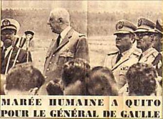 Général De Gaulle à Quito