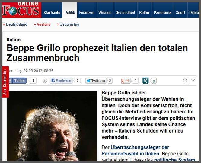 Présentation de l'entretien avec Beppe Grillo sur le site de Focus http://www.focus.de/politik/ausland/italien-beppe-grillo-prophezeit-italien-den-totalen-zusammenbruch_aid_931112.html On notera que l'hebdomadaire allemand a choisi une photo particulièrement peu flatteuse pour illustrer cet entretien