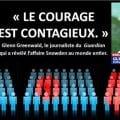 Témoignage de Glenn Greenwald, journaliste du Guardian qui a révélé l'affaire Snowden : « Le courage est contagieux »