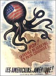 Affiche Parti Communiste Français 1949 : AMÉRICAINS EN AMÉRIQUE États-Unis pieuvre tentaculaire Europe. Parti communiste français colonisation » slogan NON ! LA FRANCE NE SERA PAS UN PAYS COLONISÉ