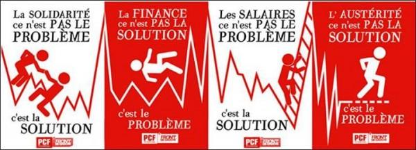Parti Communiste Français Front de Gauche 2013 caractéristiques  question européenne « La finance c'est le problème », « L'austérité c'est le problème », « La solidarité c'est la solution », « Les salaires c'est la solution ». l'article 121 du TFUE, engagements juridiques France européen troï États membres l'UE zone euro, etc. « L'euro n'est pas la solution, c'est le problème » « Sortir de l'UE n'est pas le problème, c'est la solution. »  M. Mélenchon « fédéraliste européen »  « maréchalistes »