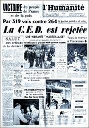 La Une de L'Humanité après le rejet de la Communauté Européenne de Défense (CED) le 30 août 1954 par une alliance de fait entre gaullistes et communistes.