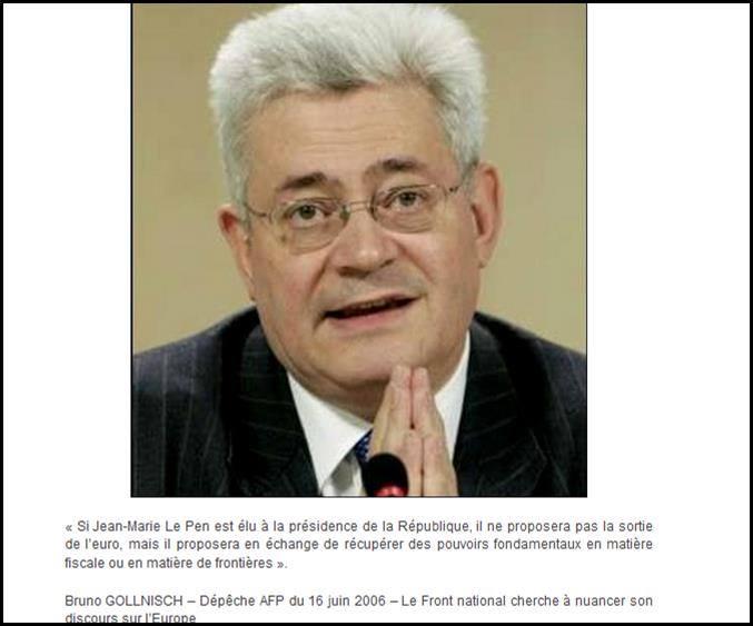 """ces citations prouvent que MM. Le Pen et Gollnisch militaient eux aussi, en 2006, pour une """"Autre Europe"""" et pour rester dans l'euro !"""