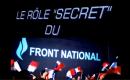 Le rôle secret du Front National