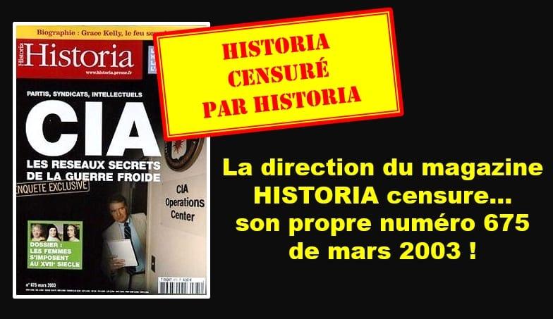La direction du magazine HISTORIA censure son propre numéro 675 de mars 2003 sur le rôle de la CIA dans la construction européenne et met en demeure l'UPR d'en supprimer la reproduction
