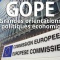 Les GOPÉ, ou comment nos gouvernements sont subordonnés à la Commission européenne (suite) La preuve par l'histoire