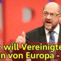 ALLEMAGNE : INSTABILITÉ POLITIQUE ET FUITE EN AVANT== Le socialiste Martin Schulz sort d'un chapeau un projet d'«États-Unis d'Europe», obligatoire et pour dans 8 ans ! – par Alain Morau