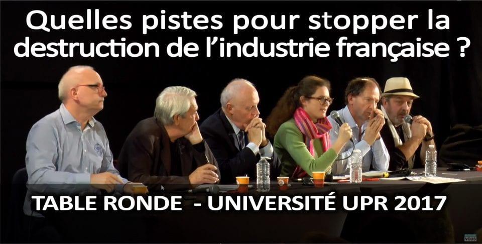 Quelles pistes pour stopper la destruction de l'industrie française ? - 2ème table ronde