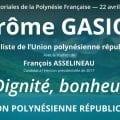 L'UPR sera présente aux élections territoriales polynésiennes du 22 avril 2018, avec la liste dirigée par Jérôme Gasior, qui sera soutenu sur place par François Asselineau entre le 5 avril et le 20 avril