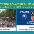 FÊTE NATIONALE ET PRÉSENCE DE LA FRANCE EN FINALE DE COUPE DU MONDE DE FOOTBALL – Gagnez une affiche dédicacée pendant tout le week-end !