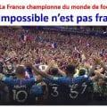 La France championne du monde de football 2018 – VIVE LES BLEUS, ET VIVE LA FRANCE !