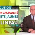 Point sur l'actualité des Gilets-Jaunes – Allocution de François Asselineau