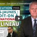 François Asselineau examine les réactions internationales à la crise des Gilets jaunes.