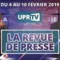 == NOTRE REVUE DE PRESSE DE LA SEMAINE == Semaine du 4 au 10 février 2019