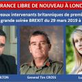 Très bonnes nouvelles pour l'opération «LA FRANCE LIBRE DE NOUVEAU À LONDRES» organisée par l'UPR le 29 mars 2019.