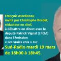 François Asselineau sur Sud-Radio dans l'émission « Les vraies voix » mardi 19 mars de 18h00 à 18h45.
