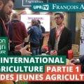 Salon international de l'agriculture – Partie 1 – Stand des jeunes agriculteurs