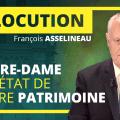 Le drame de Notre-Dame et l'état de notre patrimoine – Allocution de François Asselineau
