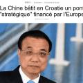 Pendant que les routes nationales françaises tombent en ruines faute de financement, la France verse – par l'intermédiaire des fonds dits «européens» – 60 millions d'euros à un groupe de BTP chinois pour construire un pont en Croatie.