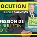 Allocution de François Asselineau – Profession de foi et bulletin de vote