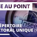 Mise au point – Le Répertoire électoral unique (REU)