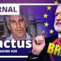 Brexit – Politique – Fonction publique – International – Agriculture : Les 5 actus de la semaine numéro 28
