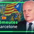 Les émeutes de Barcelone : La réaction de François Asselineau (désormais disponible en version sous-titrée espagnole)