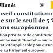 Le journal Le Monde consacre un article approfondi à l'audience du Conseil constitutionnel sur le seuil d'éligibilité de 5 % aux élections européennes et mentionne de façon objective François Asselineau et l'UPR à plusieurs reprises