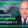« Les Français doivent dire STOP à la corruption en politique ! » : François Asselineau