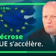 Suite au Brexit, la nécrose de l'UE s'accélère !