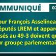 Pour François Asselineau, les députés LREM et apparentés opposés à l'article 49 alinéa 3 doivent quitter leur groupe parlementaire.