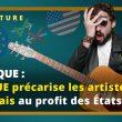 🎵 Musique : La Cour de Justice de l'Union européenne (CJUE) précarise les artistes français au profit des États-Unis…