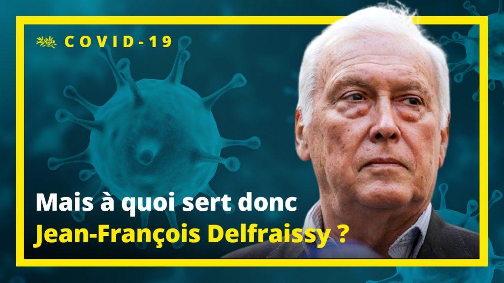 Image d'illustration : Mais à quoi sert donc Jean-François Delfraissy ?