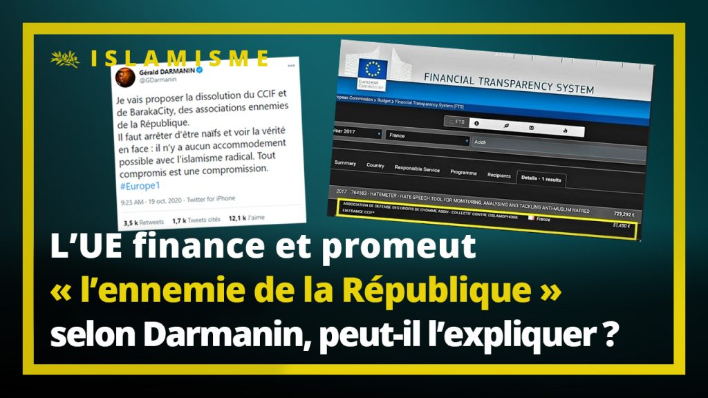 """Darmanin peut-il expliquer aux français que l'Union européenne finance et promeut le CCIF, association  qu'il qualifie """"d'ennemie de la République"""" ?"""