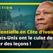 Élection présidentielle en Côte d'Ivoire : Les États-Unis ont le culot de donner des leçons !