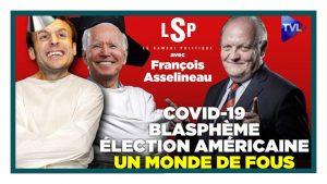 Covid, laïcité, Etats-Unis : Un monde devenu fou ? avec François Asselineau - Le Samedi Politique