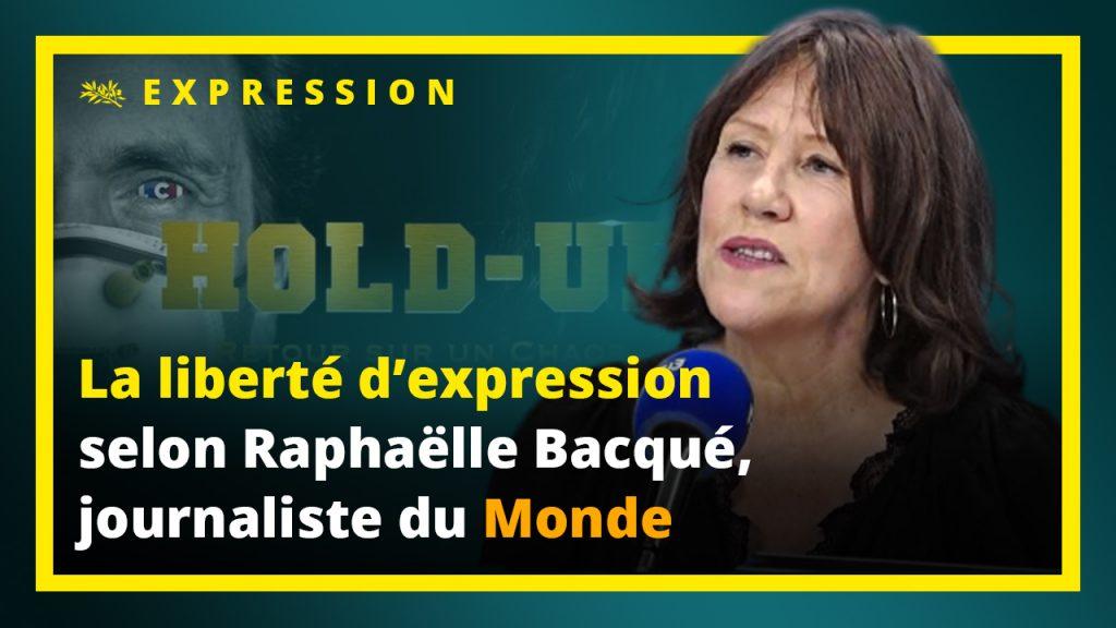 La liberté d'expression selon Raphaëlle Bacqué