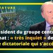 Le président du groupe centriste au Sénat : « très inquiet » de la dérive dictatoriale qui s'accélère.