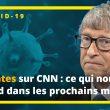 Entretien de Bill Gates sur CNN : ce qui nous attend dans les prochains mois