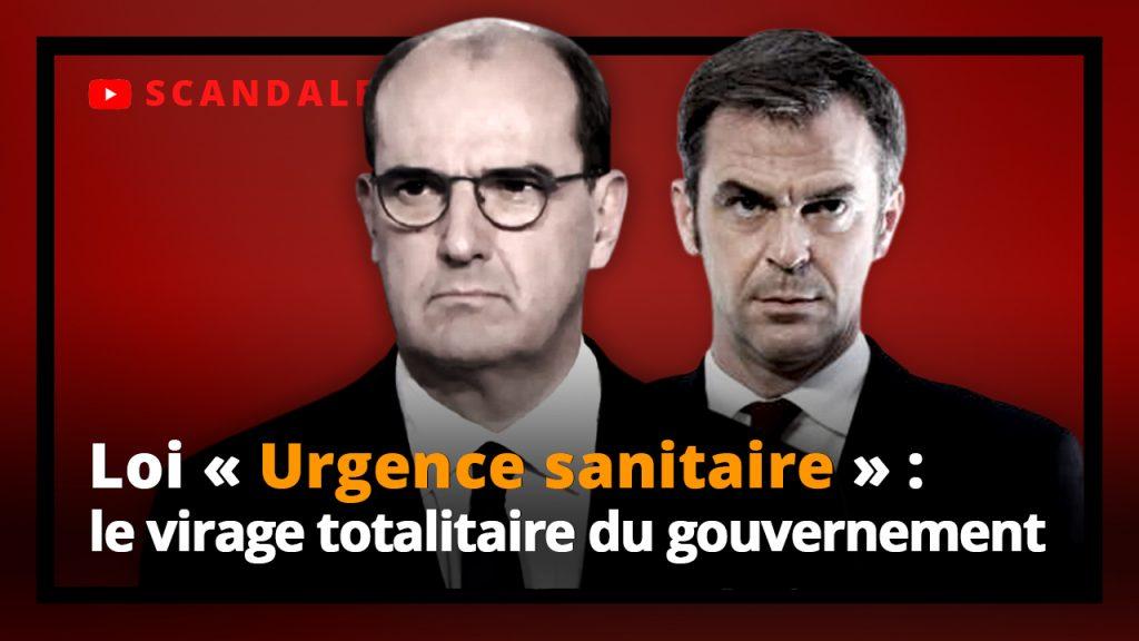 Loi « urgence sanitaire » : le virage totalitaire du gouvernement