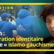 Match : Génération identitaire contre « islamo-gauchisme  »