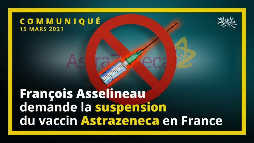 François Asselineau demande la suspension du vaccin Astrazeneca en France