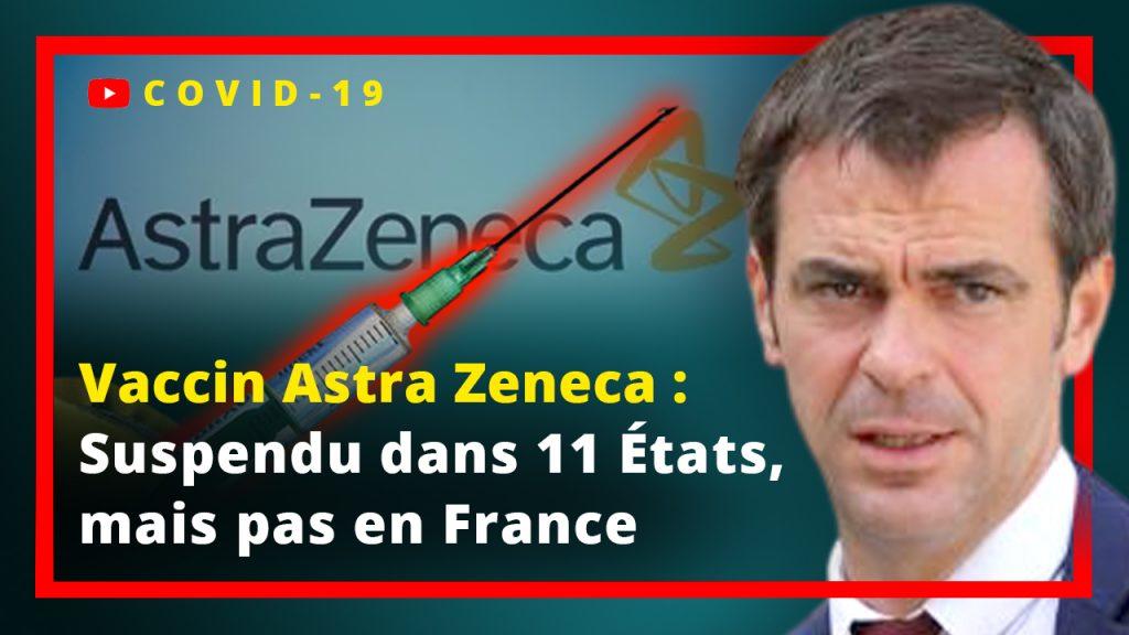 Vaccin Astra Zeneca : Suspendu dans 11 pays mais pas en France