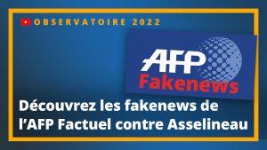 Fake News : Quand l'AFP factuel se compromet par idéologie