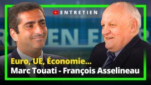 Marc Touati - François Asselineau : L'Entretien UPRTV