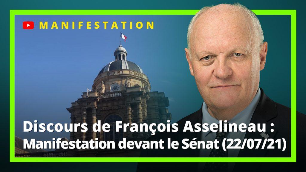Discours de François Asselineau lors de la manifestation du 22 juillet 2021 devant le Sénat