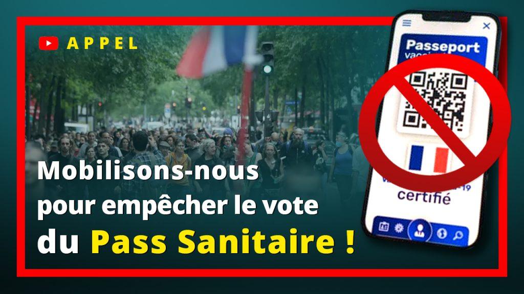 Mobilisons-nous pour empêcher le vote du Pass Sanitaire !