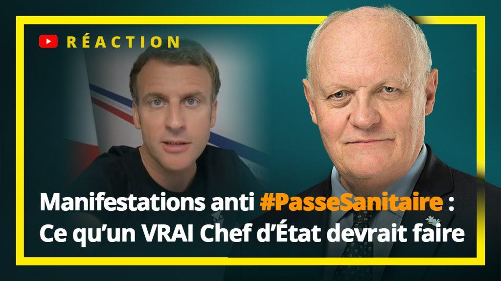 Manifestations anti #PasseSanitaire : ce qu'un VRAI Chef d'État devrait faire