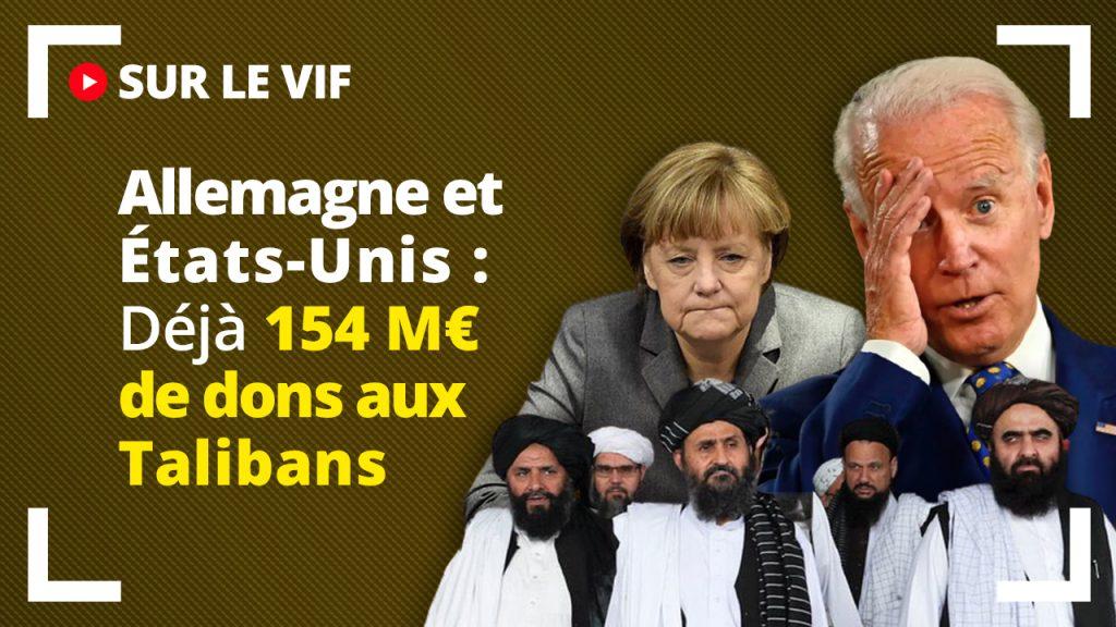 Allemagne et États-Unis : déjà 154 millions € de dons aux Talibans