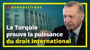 Turquie-occident : l'effet boomerang du droit international